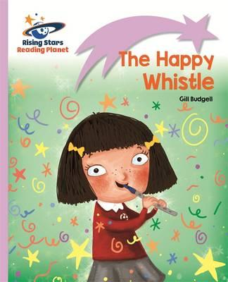 Reading Planet - The Happy Whistle - Lilac: Lift-off (BOK)