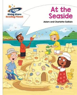 Reading Planet - At the Seaside - White: Comet Street Kids (BOK)