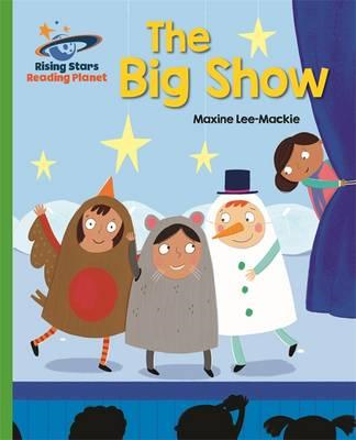 Reading Planet - The Big Show - Green: Galaxy (BOK)