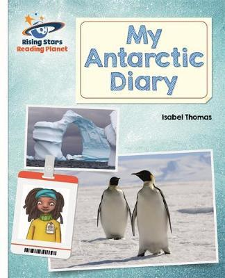 Reading Planet - My Antarctic Diary - White: Galaxy (BOK)