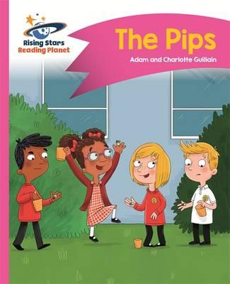 Reading Planet - The Pips - Pink A: Comet Street  Kids (BOK)
