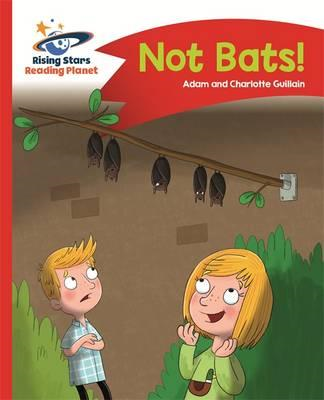 Reading Planet - No Bats! - Red A: Comet Street Kids (BOK)