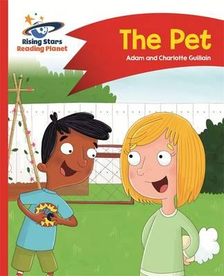 Reading Planet - The Pet - Red A: Comet Street Kids (BOK)