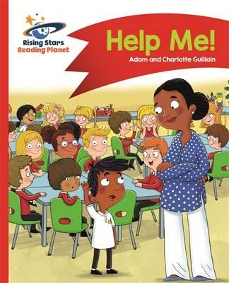 Reading Planet - Help Me! - Red A: Comet Street Kids (BOK)