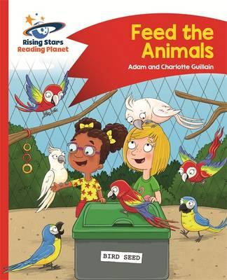 Reading Planet - Feed the Animals - Red B: Comet Street Kids (BOK)