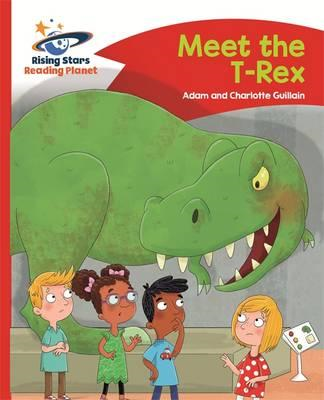 Reading Planet - Meet the T-Rex - Red B: Comet Street Kids (BOK)