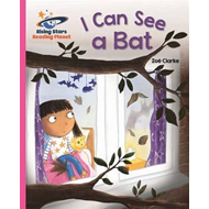 Reading Planet - I Can See a Bat - Pink A: Galaxy (BOK)