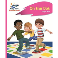 Reading Planet - On the Dot - Pink A: Rocket Phonics (BOK)