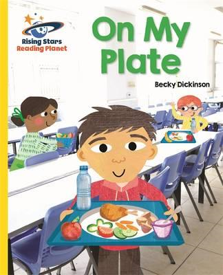 Reading Planet - On My Plate - Yellow: Galaxy (BOK)
