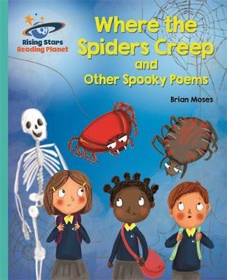 Reading Planet - Where the Spiders Creep and Other Spooky Po (BOK)