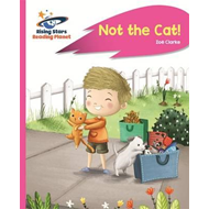 Reading Planet - Not the Cat! - Pink A: Rocket Phonics (BOK)