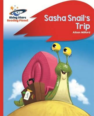 Reading Planet - Sasha Snail's Trip - Red B: Rocket Phonics (BOK)