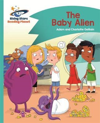 Reading Planet - The Baby Alien - Turquoise: Comet Street Ki (BOK)
