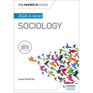 My Revision Notes: AQA A-level Sociology (BOK)