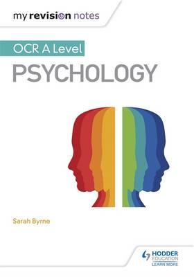 My Revision Notes: OCR A Level Psychology (BOK)