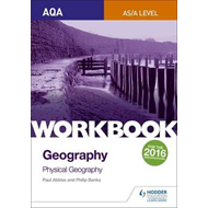 AQA AS/A-Level Geography Workbook 1: Physical Geography (BOK)