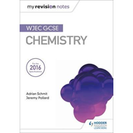 My Revision Notes: WJEC GCSE Chemistry (BOK)