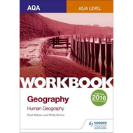 AQA AS/A-Level Geography Workbook 2: Human Geography (BOK)