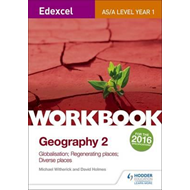 Edexcel AS/A-level Geography Workbook 2: Globalisation; Rege (BOK)