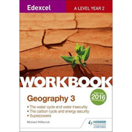 Edexcel A Level Geography Workbook 3: Water cycle and water (BOK)