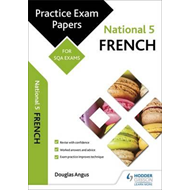 National 5 French: Practice Papers for SQA Exams (BOK)