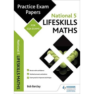 National 5 Lifeskills Maths: Practice Papers for SQA Exams (BOK)