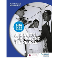 AQA GCSE History: Migration, Empires and the People (BOK)