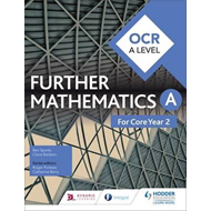 OCR A Level Further Mathematics Core Year 2 (BOK)