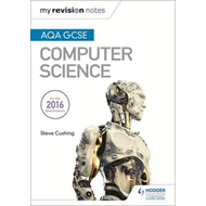 AQA GCSE Computer Science My Revision Notes (BOK)