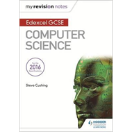 Edexcel GCSE Computer Science My Revision Notes (BOK)