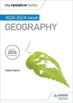 My Revision Notes: AQA AS/A-level Geography (BOK)