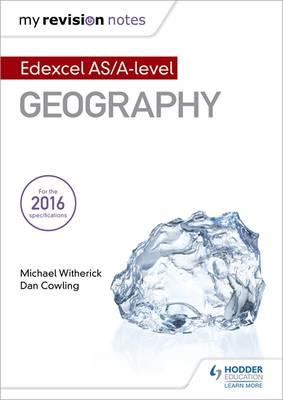 My Revision Notes: Edexcel AS/A-level Geography (BOK)