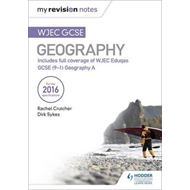 My Revision Notes: WJEC GCSE Geography (BOK)
