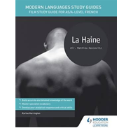 Modern Languages Study Guides: La haine (BOK)