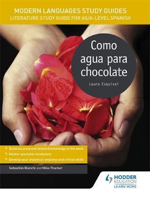 Modern Languages Study Guides: Como agua para chocolate (BOK)