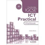 Cambridge IGCSE ICT Practical Workbook (BOK)