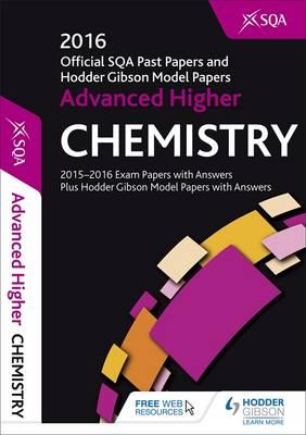 Advanced Higher Chemistry 2016-17 SQA Past Papers with Answe (BOK)