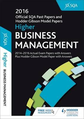 Higher Business Management 2016-17 SQA Past Papers with Answ (BOK)