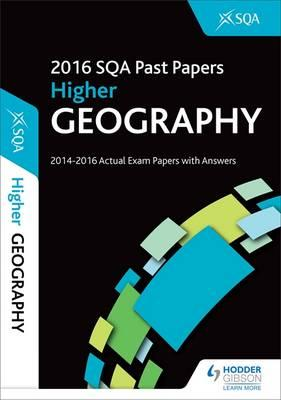 Higher Geography 2016-17 SQA Past Papers with Answers (BOK)