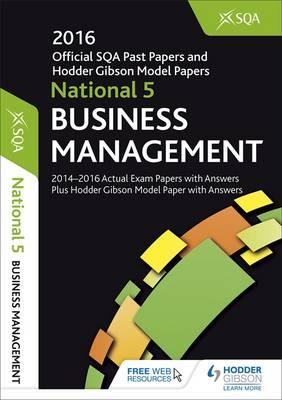 National 5 Business Management 2016-17 SQA Past Papers with (BOK)