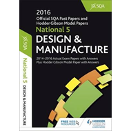 National 5 Design & Manufacture 2016-17 SQA Past Papers with (BOK)