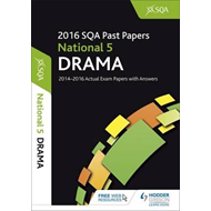 National 5 Drama 2016-17 SQA Past Papers with Answers (BOK)