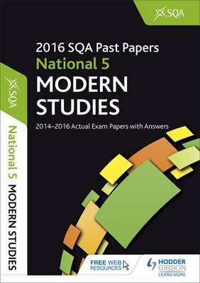 National 5 Modern Studies 2016-17 SQA Past Papers with Answe (BOK)