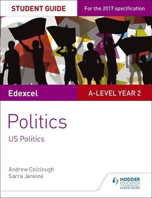 Edexcel A-level Politics Student Guide 4: Government and Pol (BOK)