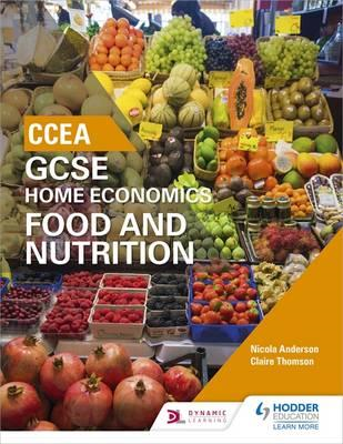 CCEA GCSE Home Economics: Food and Nutrition (BOK)