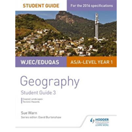 WJEC/Eduqas AS/A-level Geography Student Guide 3: Glaciated (BOK)