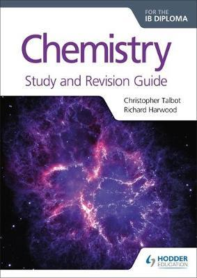 Chemistry for the IB Diploma Study and Revision Guide (BOK)