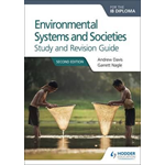 Environmental Systems and Societies for the IB Diploma Study (BOK)