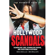 Mammoth Book of Hollywood Scandals (BOK)