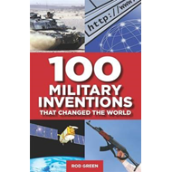 100 Military Inventions That Changed the World (BOK)